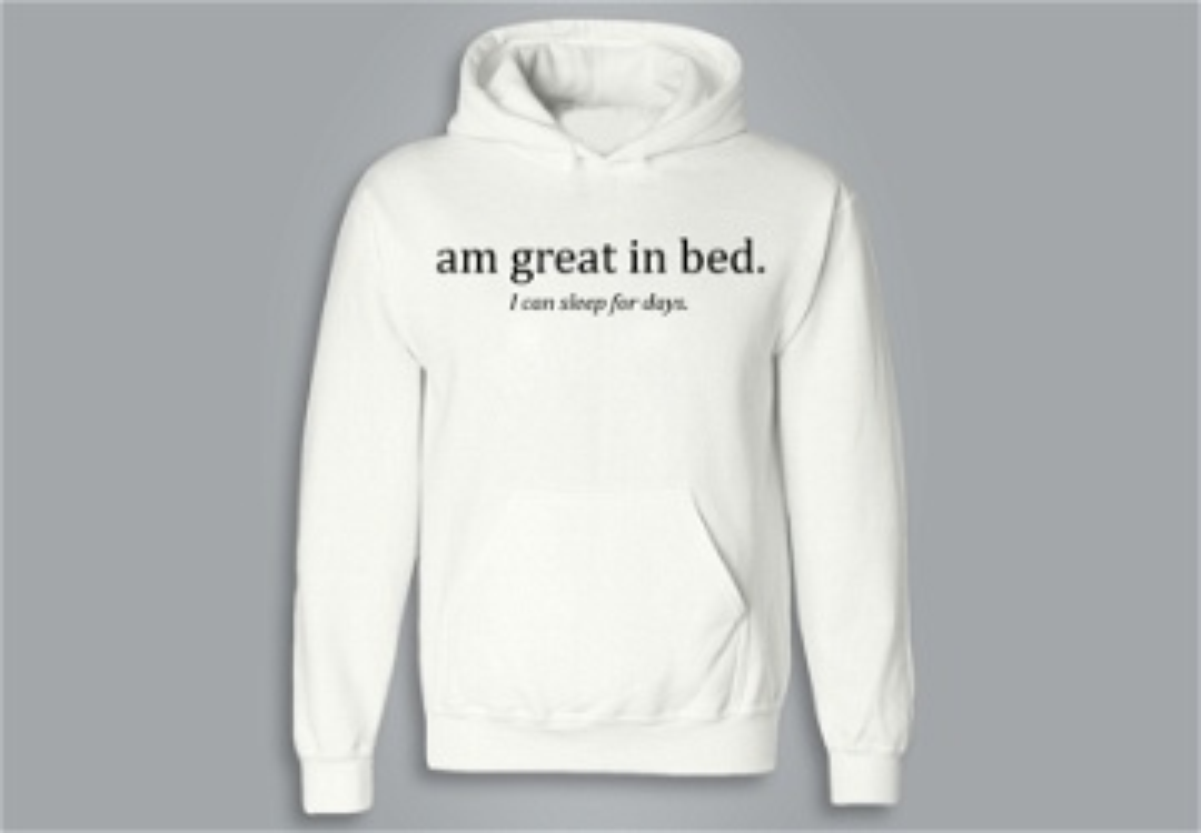 SWEAT À CAPUCHE / HOODIE - Am great in bed
