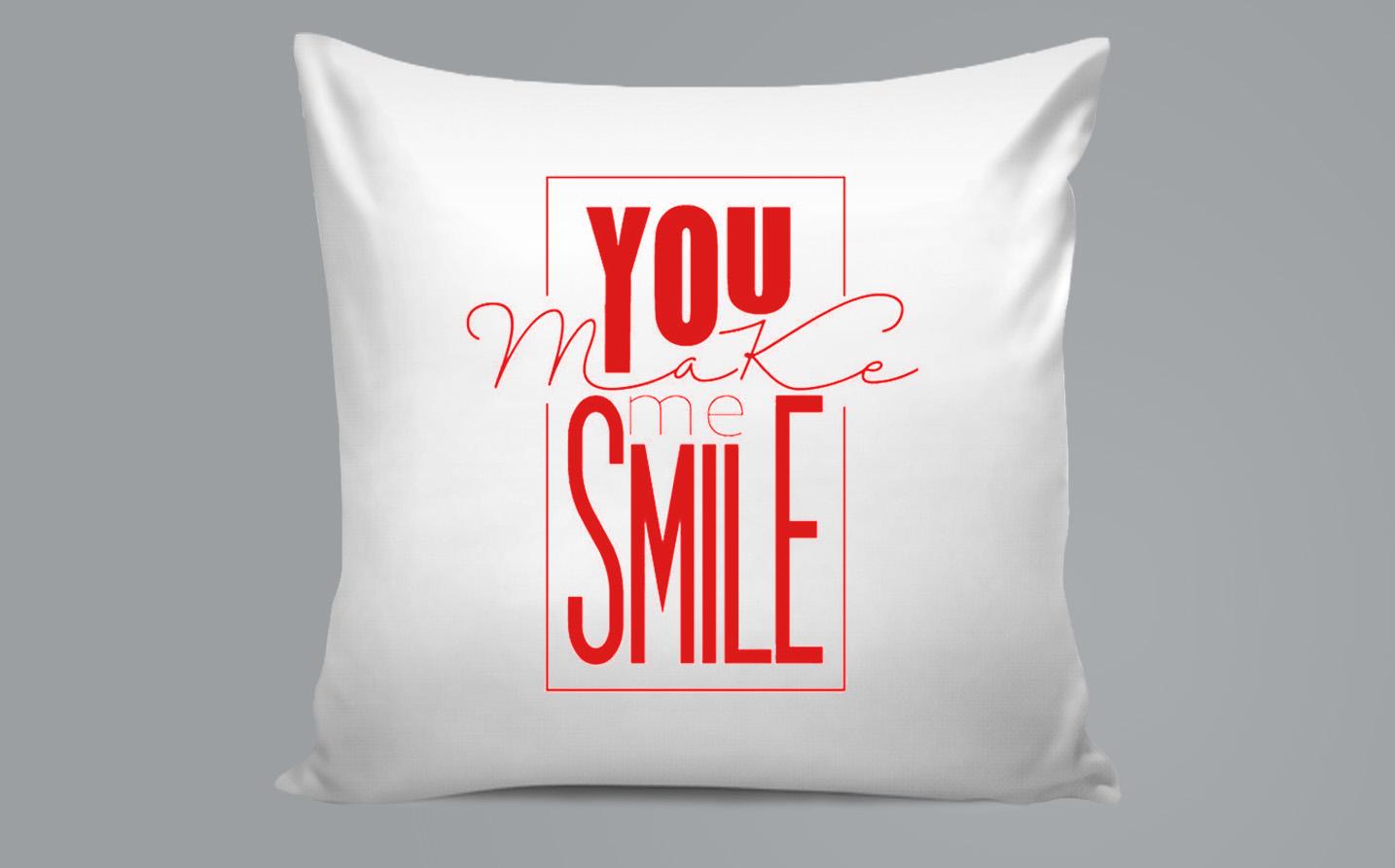 Pillow / Oreiller - You make me smile